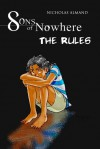 Sons of Nowhere: The Rules - Nicholas Almand