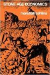 Stone Age Economics - Marshall Sahlins