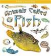 Animals Called Fish - Kristina Lundblad, Bobbie Kalman