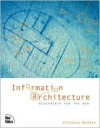 Information Architecture: Blueprints for the Web - Christina Wodtke