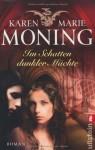 Im Schatten dunkler Mächte - Karen Marie Moning, Ursula Walther