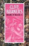 Books Of Blood: 2 - Clive Barker