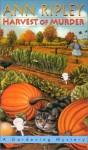 Harvest Of Murder - Ann Ripley