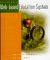 Building a Web-Based Education System [With Contains Templates for Online University Class...] - Colin McCormack, David Jones