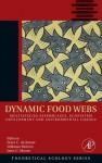 Dynamic Food Webs: Multispecies Assemblages, Ecosystem Development and Environmental Change - De Ruiter Peter C, Volkmar Wolters, Peter C De Ruiter, John C. Moore