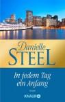 In jedem Tag ein Anfang: Roman (German Edition) - Silvia Kinkel, Danielle Steel