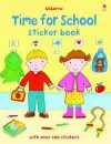 Time for School Sticker Book - Felicity Brooks