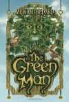 The Green Man - Michael Bedard
