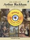 120 Great Arthur Rackham Illustrations CD-ROM and Book - Alan Weller