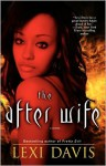 The After Wife - Lexi Davis
