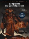Complainte Des Landes Perdues 6: Les Chevaliers Du Pardon - Jean Dufaux, Philippe Delaby