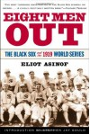 Eight Men Out (Audio) - Eliot Asinof, Paul Shay