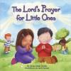 The Lord's Prayer for Little Ones - Allia Zobel Nolan, Janet Samuel