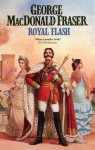 Royal Flash : From the Flashman Papers 1842-43 - George MacDonald Fraser
