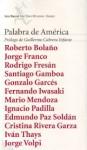 Palabra De America / Words from America - V.V.A.A, Rodrigo Fresán, Edmundo Paz Soldán, Roberto Bolaño