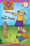 Bob Books: The New Puppy - Lynn Maslen Kertell, Sue Hendra