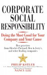 Corporate Social Responsibility: Doing the Most Good for Your Company and Your Cause - Philip Kotler, Nancy Lee