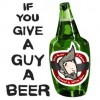 If You Give A Guy A Beer - Phil Newton, J. Edward, William Adams