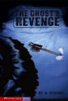 The Ghosts Revenge - Marci Peschke, Brann Garvey