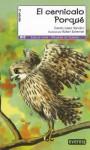 El Cernicalo Porque = Why the Hawk - Concha López Narváez, Rafael Salmerón