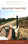 Walking Tractor: And Other Country Tales - Bruce Patterson