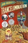 Trancelumination - John Bradley
