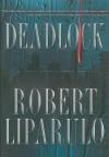 Deadlock - Robert Liparulo