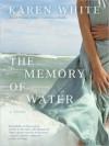 Memory of Water (Audio) - Karen White, Susanna Burney