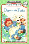 Raggedy Ann and Andy: Day at the Fair - Patricia Hall, Kathryn Mitter