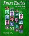 Nursing Theorists And Their Work - Ann Marriner-Tomey