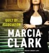Guilt by Association (Rachel Knight #1) - Marcia Clark, January LaVoy