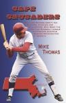 Cape Crusaders - Mike Thomas