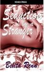 Seduction by a Stranger - Belita Renn