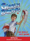 Charlie Bumpers vs. the Really Nice Gnome (CD) - Bill Harley, Adam Gustavson