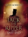 Jack The Ripper and the East End - Alex Werner