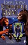 Stronghold Rising: A Sholan Alliance Novel - Lisanne Norman