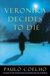 Veronika Decides to Die (Mass Market) - Paulo Coelho