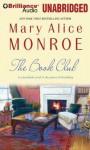 The Book Club - Mary Alice Monroe, Deanna Hurst