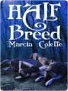 Half-Breed - Marcia Colette