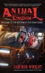 Animal Kingdom - Iain Rob Wright, Eric S. Brown