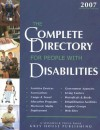 The Complete Directory For People With Disabilities, 2007: A Comprehensive Source Book For Individuals And Professionals (Complete Directory For People With Disabilities) - Laura Mars-Proietti