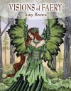 Visions of Faery - Amy Brown