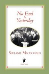 No End to Yesterday - Shelagh Macdonald