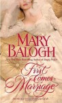 First Comes Marriage - Mary Balogh