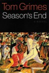 Season's End - Tom Grimes