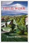 Field Work: Selected Essays - Ronald Blythe