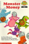 Monster Money (Hello Reader! Math Level 1) - Grace Maccarone, Marilyn Burns