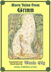 More Tales from Grimm - Wanda Gág, Wanda Gág