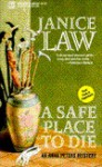 A Safe Place to Die - Janice Law