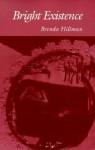 Bright Existence (Wesleyan Poetry Series) - Brenda Hillman